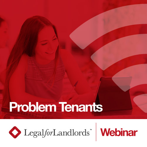 Problem tenants – the signs and steps you need to take