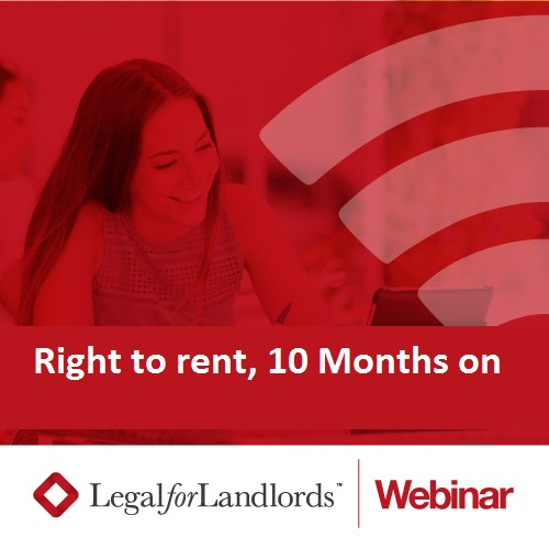 Right to Rent Checks 10 months on (Recording)