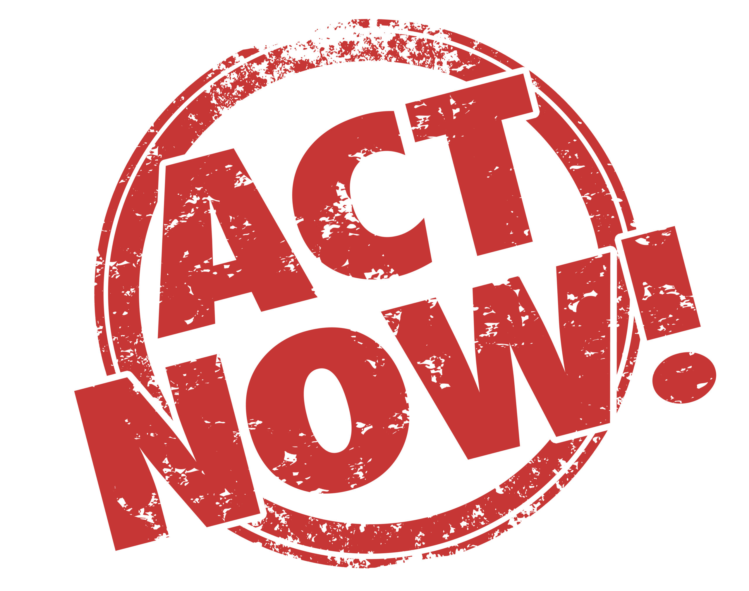 Act now or lose out, your call